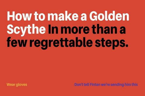 Ever wonder how you make a Golden Scythe? We did too.