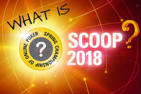 What is SCOOP? Just poker's best spring festival