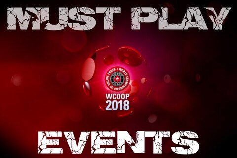 WCOOP 2018: 'Must play' events up and down the schedule