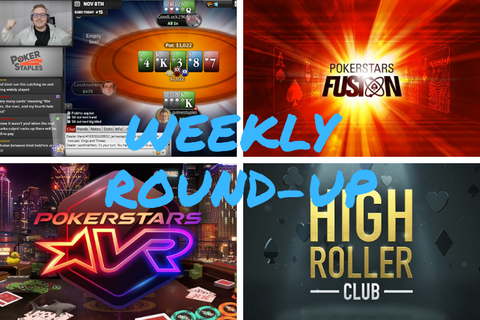 WEEKLY ROUND-UP: Introducing Fusion Poker, PokerStars VR, and the High Roller Club